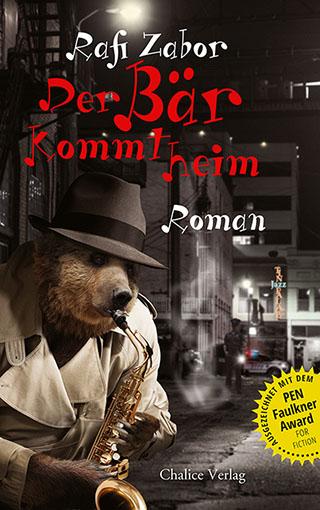 Rafi Zabor: Der Bär kommt heim. Ein Roman über die Spiritualität des Jazz.