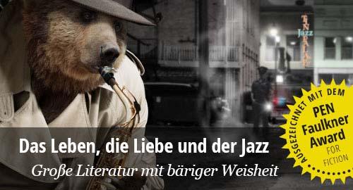 Rafi Zabor. Der Bär kommt heim. Die spiritualität des Jazz.