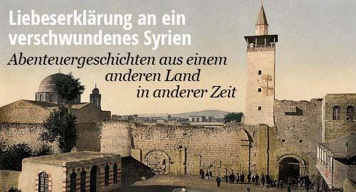 Christopher Ryan. Damszener Trommel. Abenteurgeschichten und Liebesgeschichten aus Syrien.