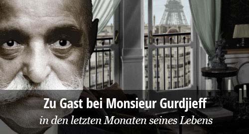 Zu Gast bei Gurdjieff in Paris 1949. John G. Bennett. Auf dem Weg in die Wirklichkeit.
