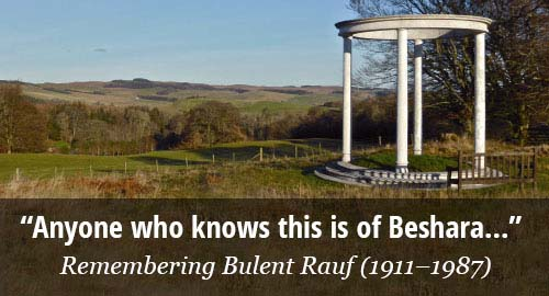 Anyone who knows this is of Beshara. Remembering Bulent Rauf (1911–1987).