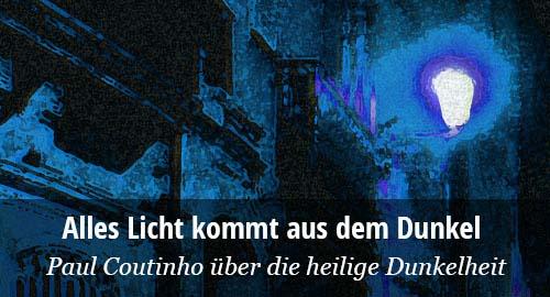 Spirituelle Literatur von Paul Coutinho über die heilige Dunkelheit.