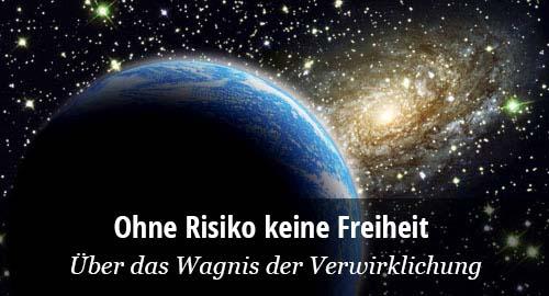 John G. Bennett: Risiko und Freiheit. Hasard: Das Wagnis der Verwirklichung.