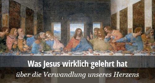 Was Jesus wirklich gelehrt hat