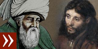 Dschalal ad-Din Rumi und Jesus Christus