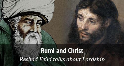 Rumi Christ Reshad Feild