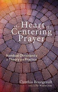 Cynthia Bourgeault Centering Prayer