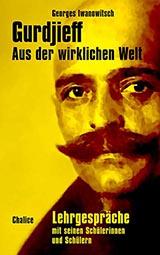 Gurdjieff: Aus der wirklichen Welt