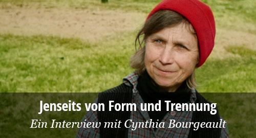 Exklusivinterview mit Cynthia Bourgeault
